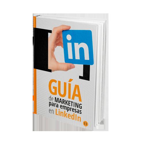 Guía de Marketing para empresas en Linkedin