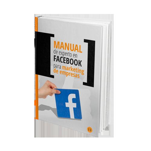 Manual experto en Facebook para marketing de empresas.