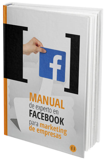 Manual experto en Facebook para marketing de empresas. Ebook gratuito