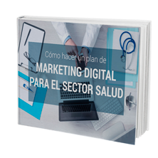 Ebook Marketing Digital para el Sector Salud