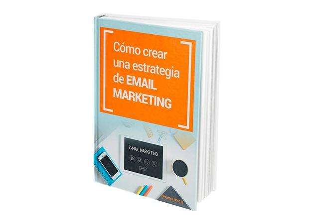 Ebook Cómo crear estrategia email marketing