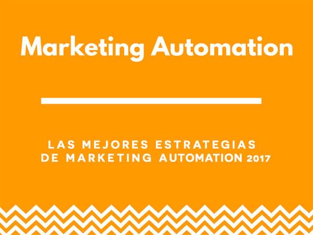 Mejores estrategias de Marketing Automation