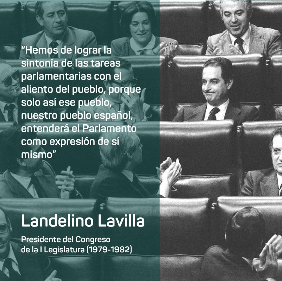 Frase de Landelino Lavilla, presidente del Congreso de los Diputados