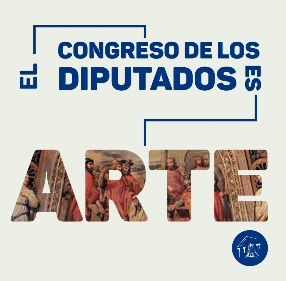 El Congreso de los Diputados es Arte